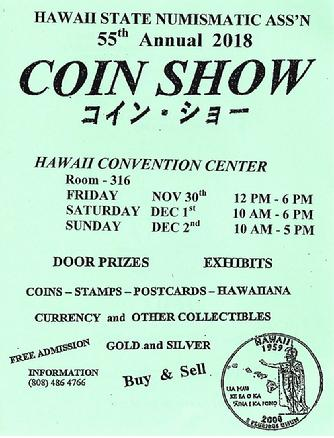 coinshow hawaii, hawaii state coin, hsna show, conventioncenter coin show